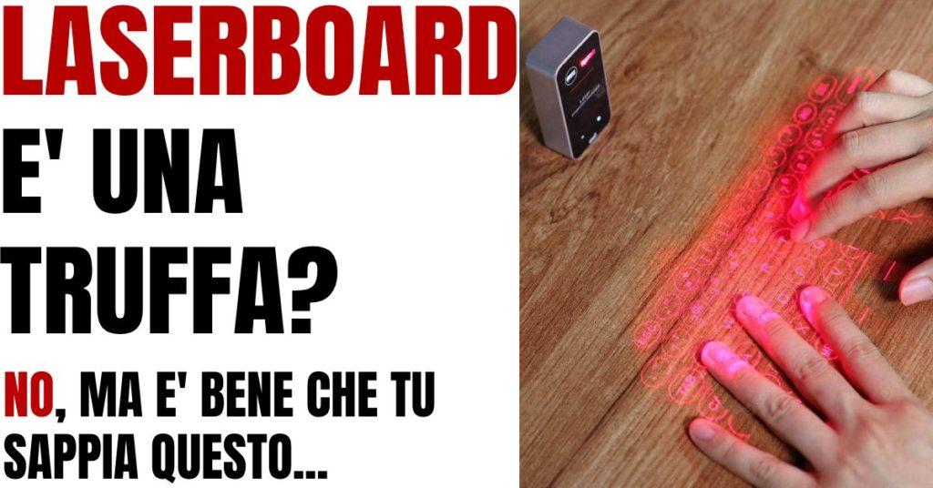 laserboard funziona o è una truffa, recensioni, opinioni e prezzo
